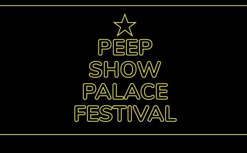 Peepshow Palace Festival